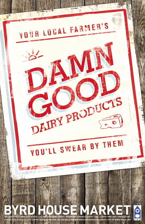 Byrd House Market Poster - Damn Good Dairy Products