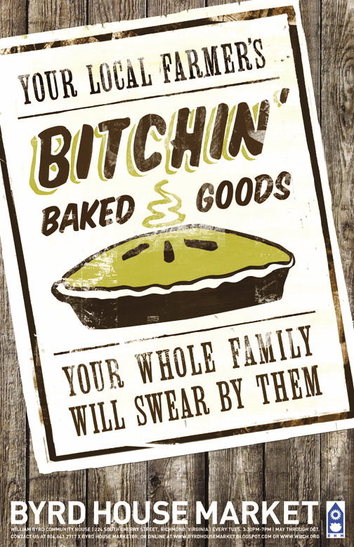 Byrd House Market Poster - Bitchin Baked Goods
