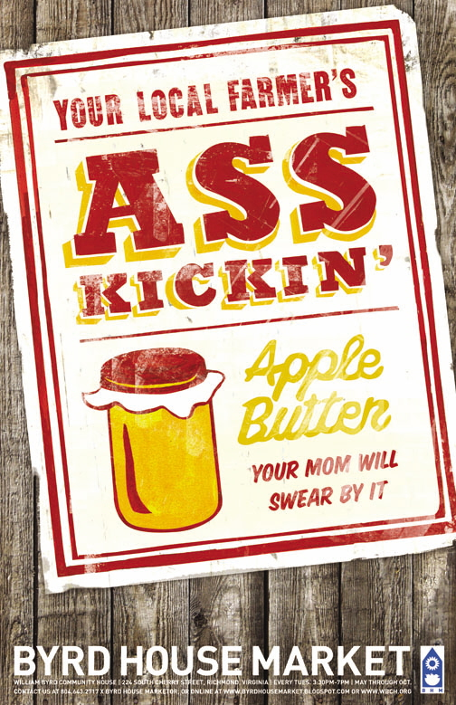 Byrd House Market Poster - Ass Kickin' Apple Butter